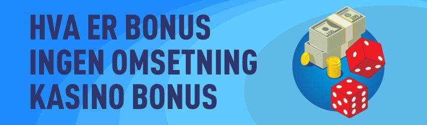 bonus uten omsetningskrav-casinopannet.eu